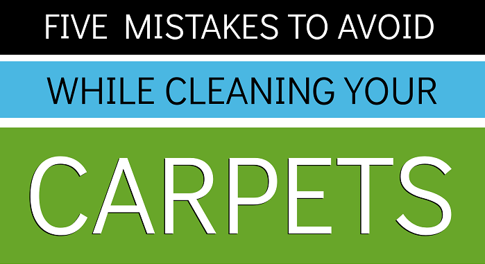 Five Mistake To Avoid While Cleaning Your Carpets